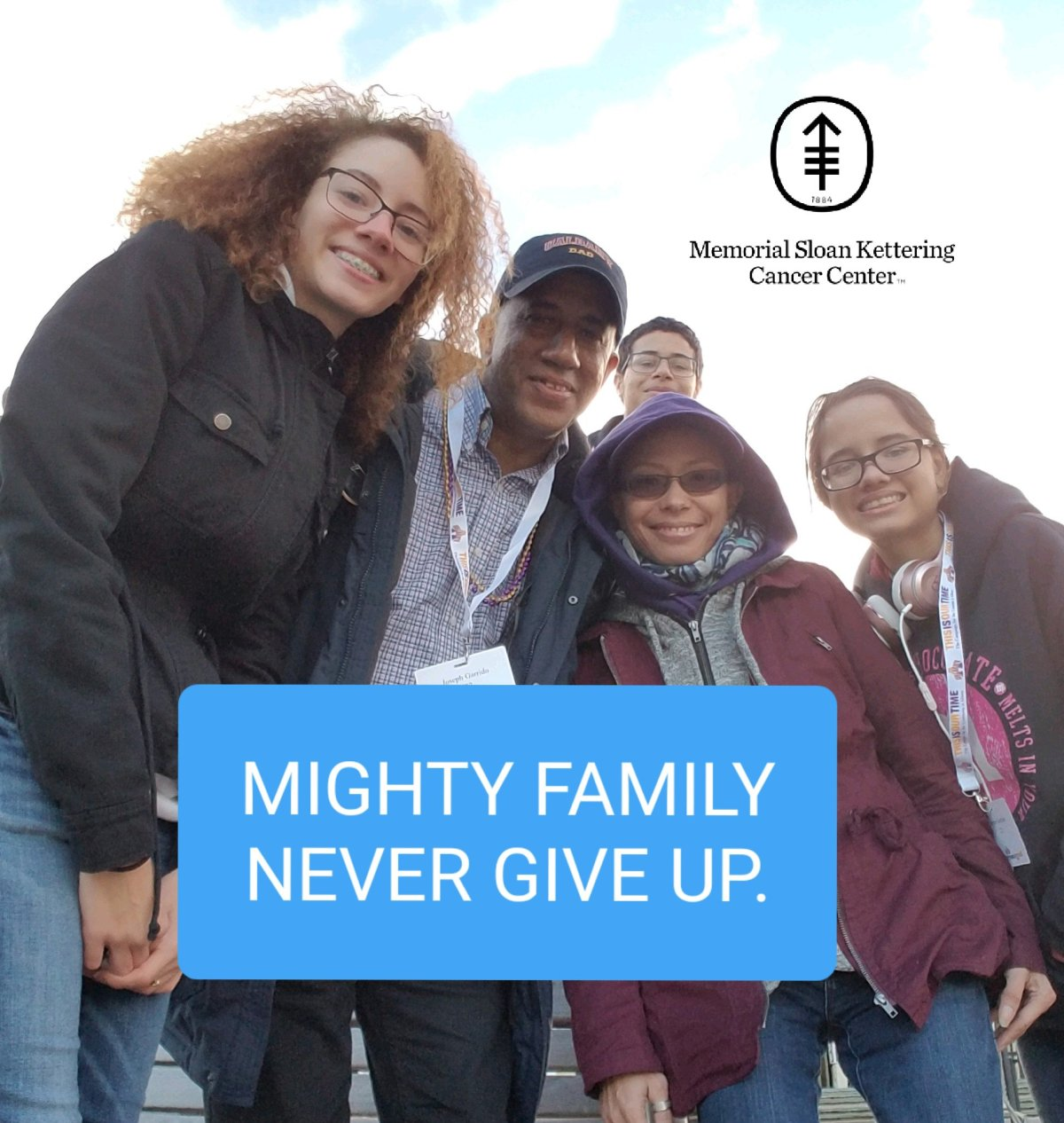 NEVER GIVE UP. MESOTHELIOMA WILL NOT BEAT US. WE ARE THE MIGHTY FAMILY.